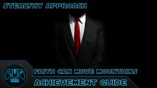 Hitman Absolution - Faith Can Move Mountains Achievement Guide - Stealthy Approach