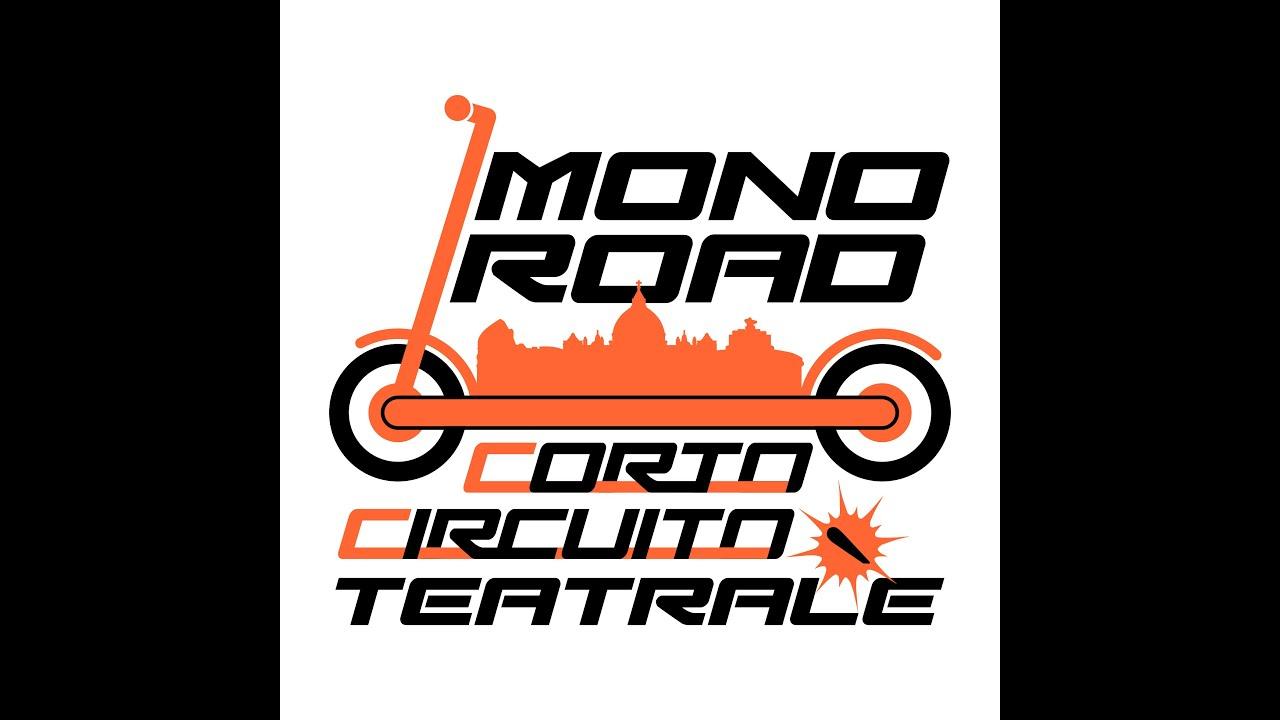 Monoroad e Bus T - Corto Circuito Teatrale