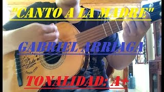 Canto a la Madre - Gabriel Arriaga - Vihuela