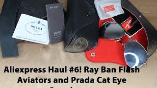 Aliexpress Haul #6   Rayban & Prada Sunglasses