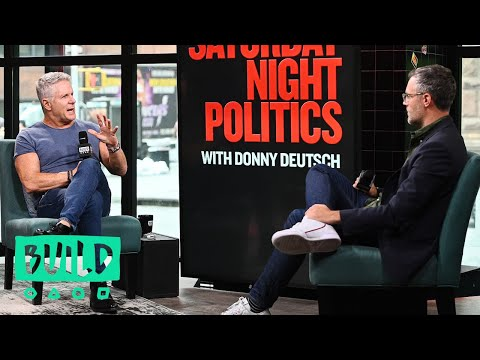 "Donny Deutsch Discusses ""Saturday Night Politics"""