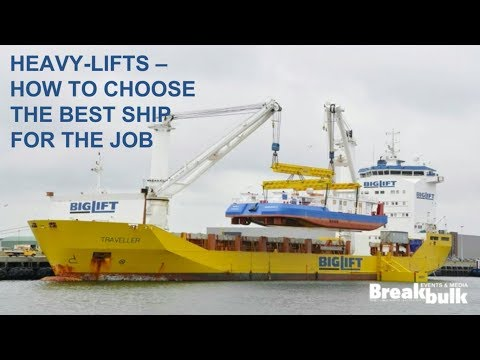 Heavy-lifts: Choose the Best Ship for the Job