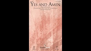 YES AND AMEN - Chris McClarney/Nate Moore/Anthony Brown/arr. Ed Hogan