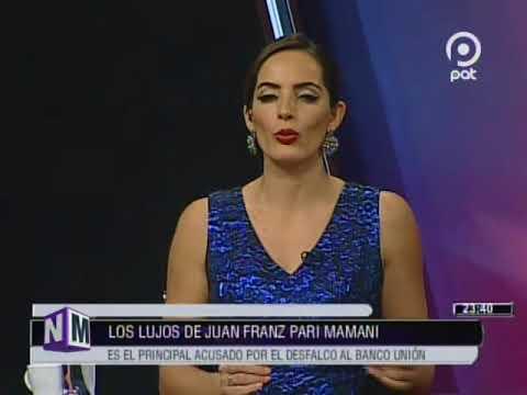 [VIDEO EN NM]Los lujos de Juan Franz Pari Mamani. Principal acusado por el desfalco al #BancoUnión