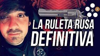 Video de LA RULETA RUSA DEFINITIVA !!