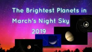 The Brightest Planets in March