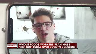 Whole Foods workers plan mass 'sick out' today over COVID-19 concerns