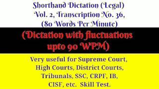 80 WPM, Transcription No 47, Volume 2, Legal Shorthand Dictation