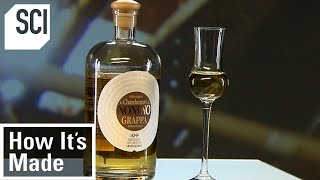 How It's Made: Grappa