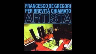 Francesco De Gregori - L