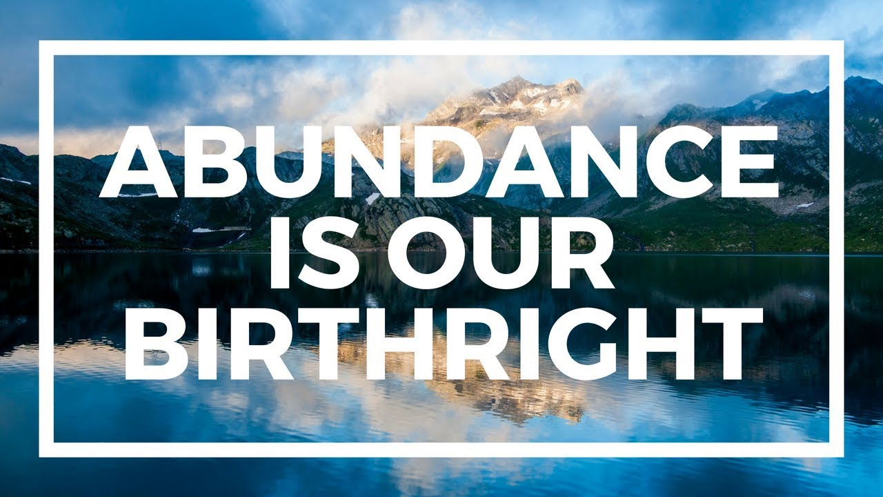 Image result for abundance is my birthright