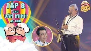 Mãi mãi thanh xuân | Tập 8: Quyền Linh mê đắm tiếng kèn saxophone của nghệ sỹ Quyền Văn Minh 65 tuổi