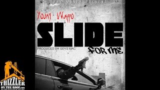 Young Wappo - Slide For Me (Prod. Geys Mac) [Thizzler.com]