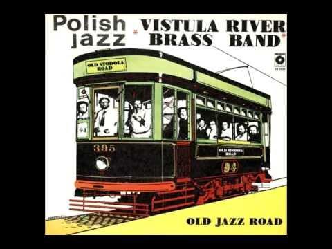 Vistula River Brass Band - Basin Street Blues (Polish jazz vol. 68)
