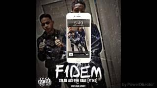 Fidem - Staan als een Baas Ft Ms