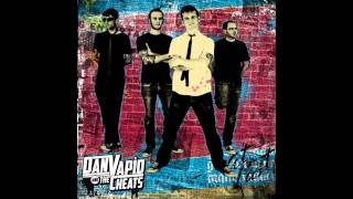 "Dan Vapid and The Cheats - ""Baby Baby Get OVer Yourself"""