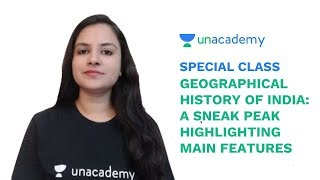 Special Class - Geographical History of India - A Sneak Peak and Main Features - Vinita Malik