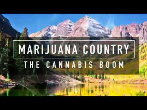 Marijuana Country׃ The Cannabis Boom 2015