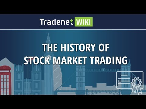 The History of Stock Market Trading