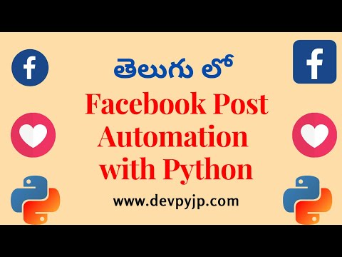 facebook-post-automation-using-python-in-telugu- -how-to-automate-facebook-with-python-in-telugu