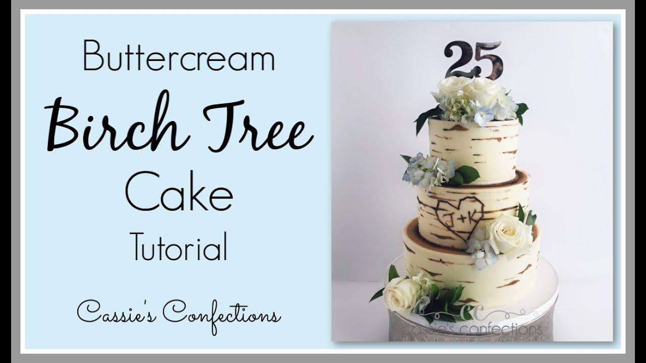 Buttercream Birch Tree Cake Updated Tutorial Youtube