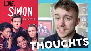 LOVE, SIMON: MY THOUGHTS