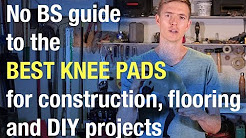 Best Knee Pads For Handymen and Contractors