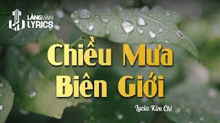 Download Chiều Mưa Biên Giới - Lucia Kim Chi Mp3