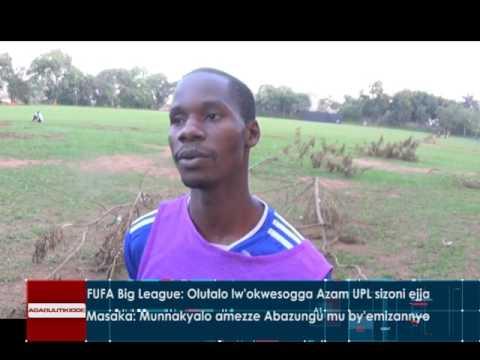Download FUFA Big League: Olutalo lw'okwesogga Azam UPL sizoni ejja