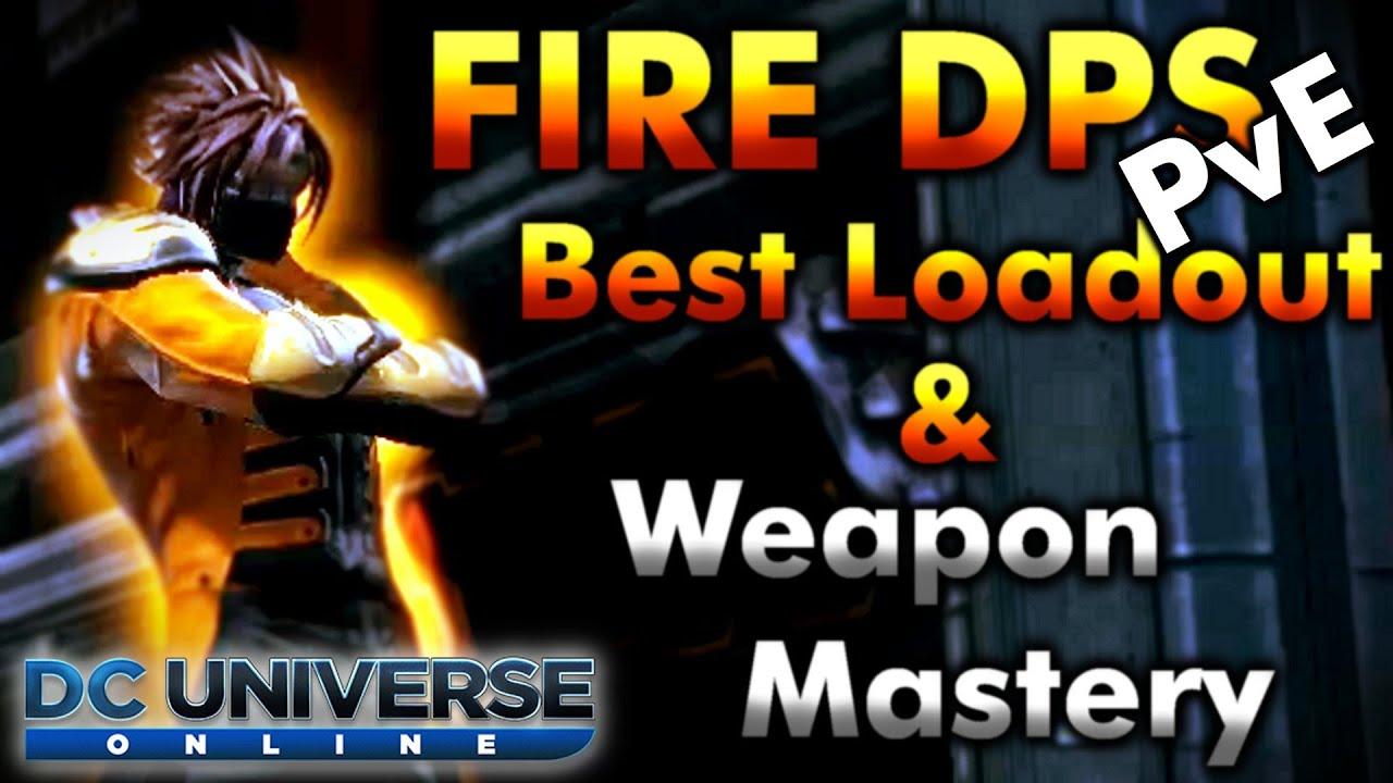 dcuo fire dps best loadout pve weapon mastery test gu55 youtube