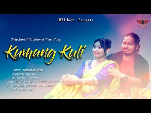 Santali Video Song - Kumang Kuli