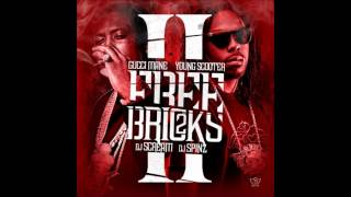 Faces - Gucci Mane & Young Scooter [Free Bricks 2]