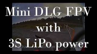 Mini DLG FPV - upgrade to 3S lipo power