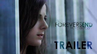 Forever's End - Official Trailer 2 (2014) [HD]
