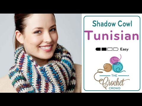 How to Tunisian Crochet A Cowl: Shadow Stitch Cowl - YouTube