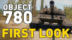 Object 780 - First Look - World of Tanks