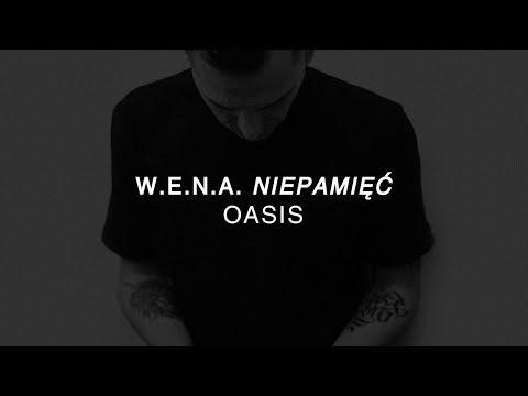 W.E.N.A. - Oasis