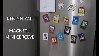 Magnetli buzdolabı süsü | POLAROİD ÇERÇEVE Yapımı