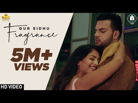 Fragrance Full  Gur Sidhu | Preet Cheema | Latest Punjabi Songs 2020