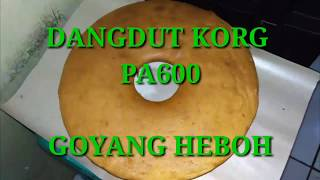 goyang heboh cover korg pa600