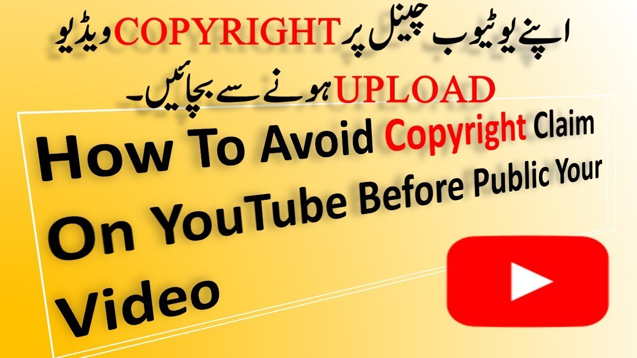 How To Avoid Copyright Claim On Youtube Before Public Your Video Youtube