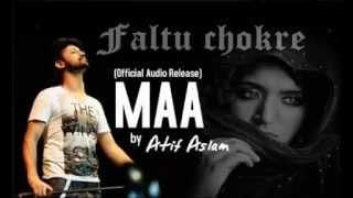Maa by atif aslam