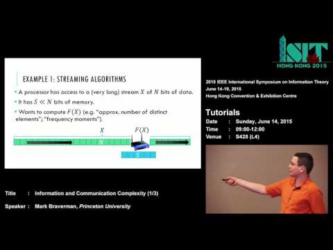 ISIT 2015 Tutorial: Information and Communication Complexity (1/3)