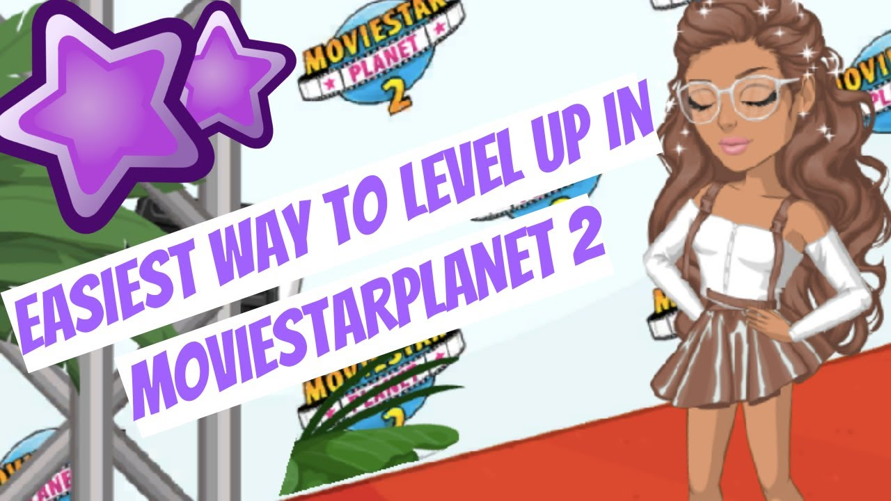 Easy Way To Level Up | MovieStarPlanet 2
