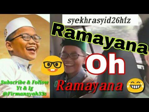 Syekh Rasyid Lucunya Menyanyi Lagu Ramayana Oh Ramayana