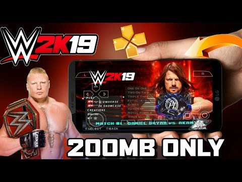 [200 MB] DOWNLOAD WWE 2K19 ISO PPSSPP GAME FOR ANDROID |JUST 200 MB| WORKING IN ALL DEVICES