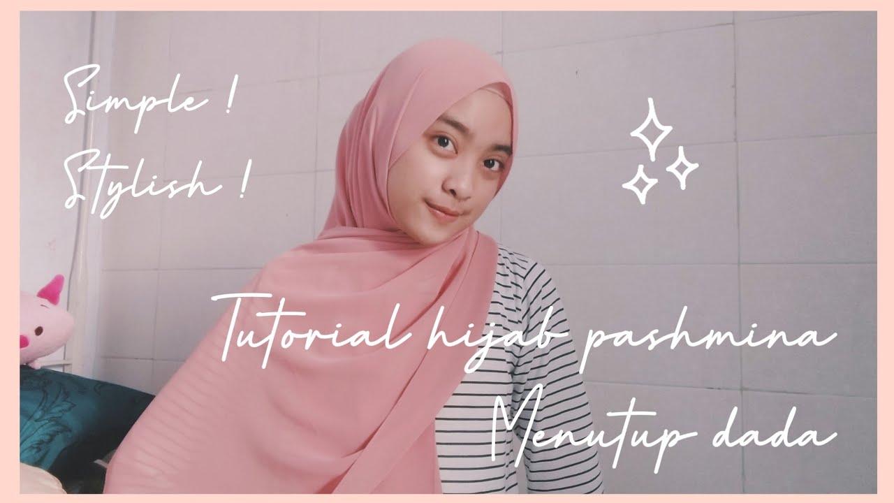 6 Style Tutorial Hijab Pashmina Menutup Dada Simple Dan Stylish Youtube