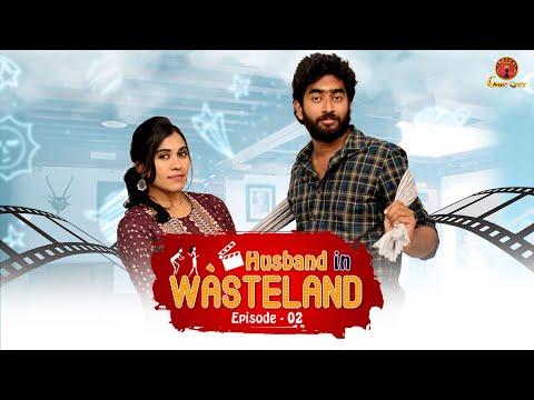 Husband in wasteland | Episode 2 | laali laali லாலி லாலி...  | Game Over |
