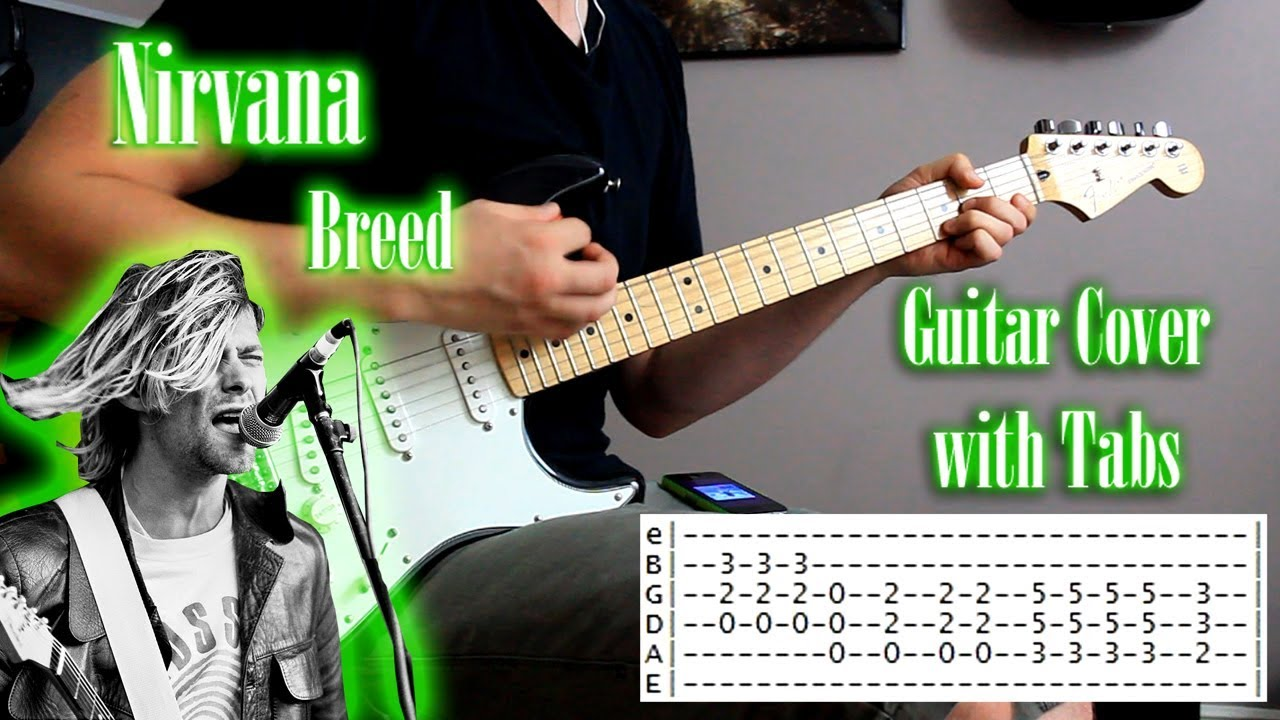 Download Nirvana - Breed - Guitar cover with tabs
