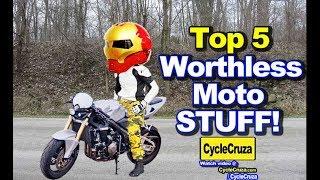 Top 5 WORTHLESS Motorcycle STUFF   MotoVlog